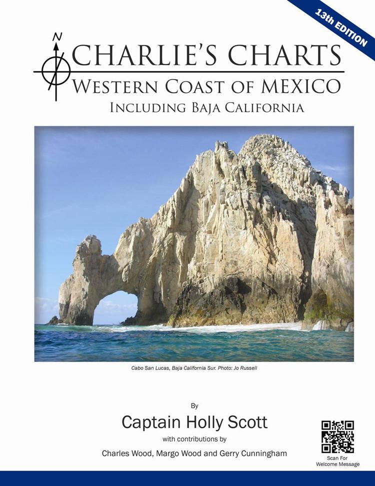 Charlie's Charts Western Coast of Mexico, 13th Ed.