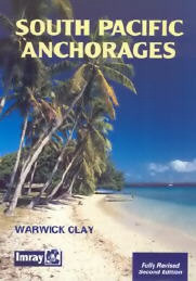 South Pacific Anchorages, 2nd Ed.