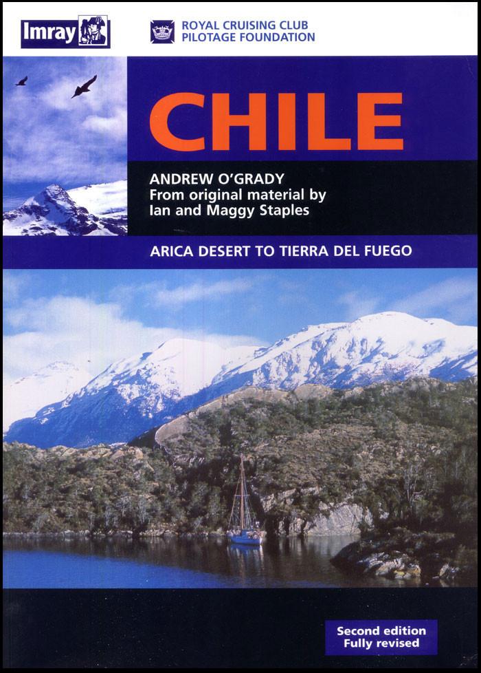 Chile: Arica Desert to Tierra del Fuego, 2nd Ed.