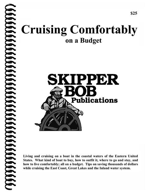 Skipper Bob Cruising Comfortably on a Budget