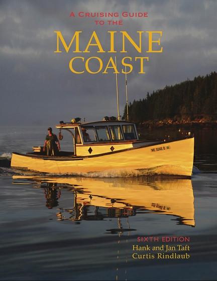 A Cruising Guide to the Maine Coast - 6th Ed.