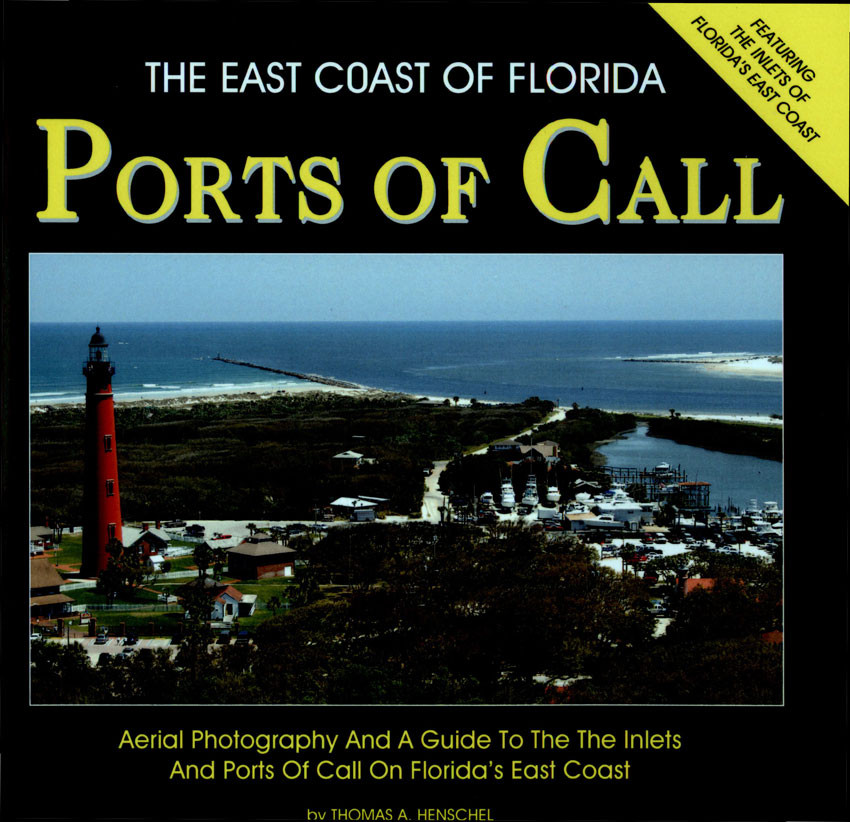 The EAST Coast of Florida Ports of Call, Anchorages