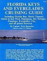 Florida Keys and Everglades Cruising Guide