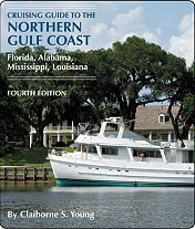 Cruising Guide to the Northern Gulf Coast, 4th Ed.