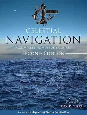 Celestial Navigation: A Home Study Course, 2nd Ed.