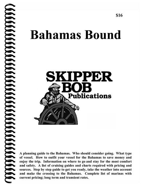 Skipper Bob Bahamas Bound