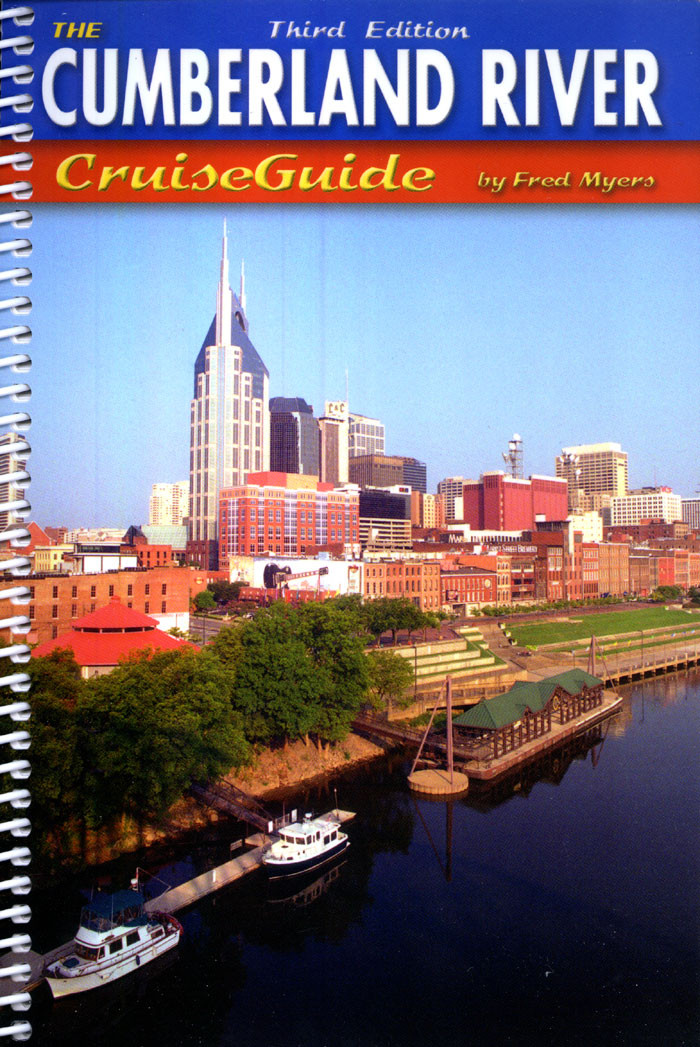The Cumberland River Cruise Guide, 3rd Ed.