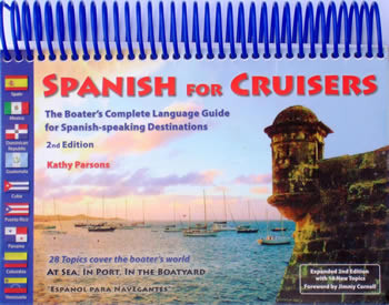 Spanish For Cruisers, 2nd Ed.