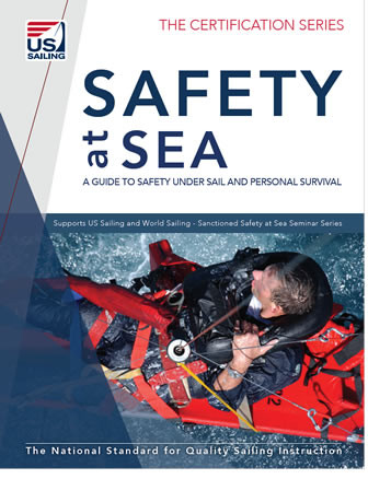 Safety at Sea: A Guide To Safety Under Sail, Personal Survival