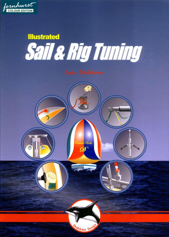 Illustrated Sail, Rig Tuning