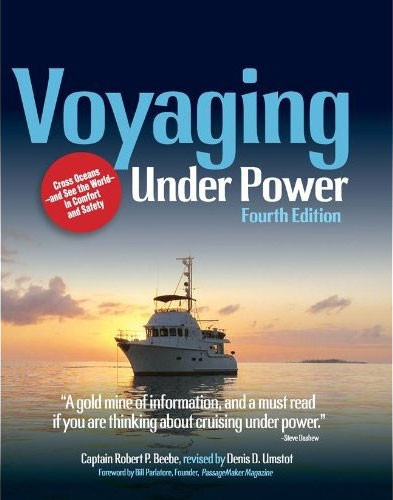 Voyaging Under Power, 4th Ed.