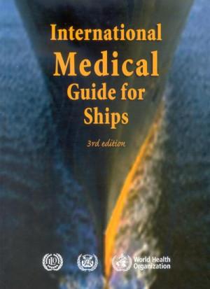 International Medical Guide for Ships, 3rd Ed.