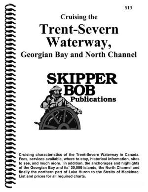 Skipper Bob Cruising the Trent Severn Canal, Georgian Bay, North Channel