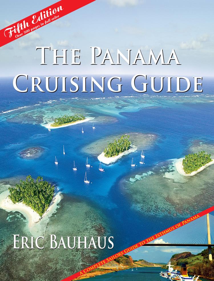 Panama Cruising Guide, The