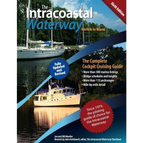The Intracoastal Waterway ICW: Norfolk to Miami, 6th Ed.