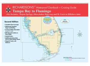 Richardsons' Tampa Bay to Flamingo