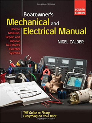 Boatowner's Mechanical, Electrical Manual, 4th Ed.