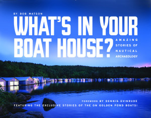 What's In Your Boat House?