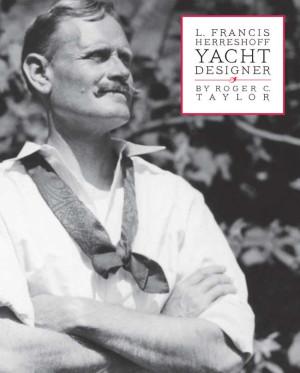 L. Francis Herreshoff Yacht Designer