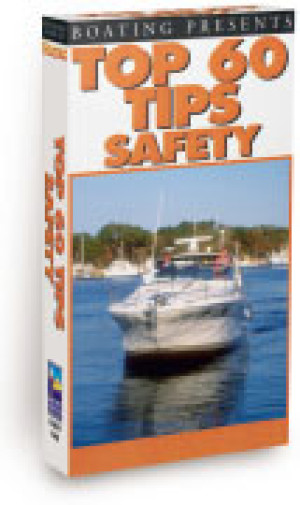 Boating's Top 60 Tips, Safety