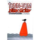 The Tenn-Tom Nitty-Gritty Cruise Guide, 6th Ed.