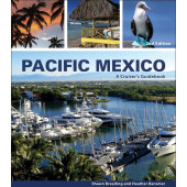 Pacific Mexico: A Cruiser's Guidebook - 2nd Ed.